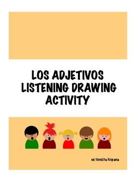 LOS ADJETIVOS LISTENING, WRITING, AND DRAWING ACTIVITY