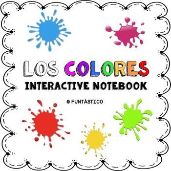 LOS COLORES FOR INTERACTIVE NOTEBOOK