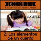 LOS ELEMENTOS DE UN CUENTO (2 TEXTOS) | STORY ELEMENTS (SPANISH) - FREE SAMPLE
