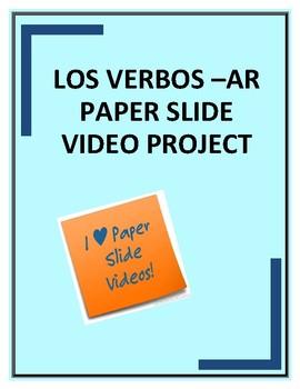 LOS VERBOS -AR EN EL PRESENTE PAPER SLIDE PROJECT