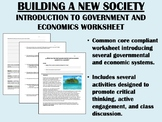 Building a New Society  - Introduction to Government and E