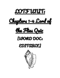 LOTF Study: Lord of the Flies Chapters 1-4 Quiz [WORD DOC VERSION]