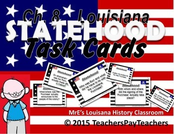 LOUISIANA - Ch. 8 Statehood Era Task Cards