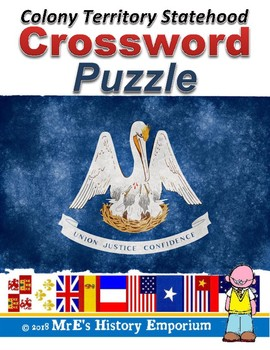 LOUISIANA Colony to Territory to Statehood Crossword Puzzle