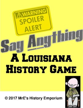 LOUISIANA HISTORY  Say Anything Game/Review