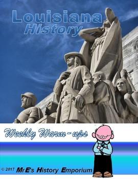 LOUISIANA HISTORY Warm Ups/Bell Ringers