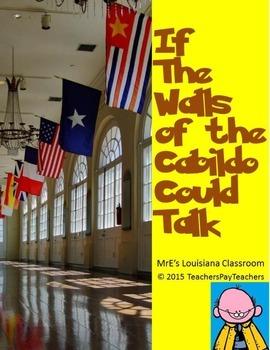 LOUISIANA - If The Cabildo Could Talk Essay