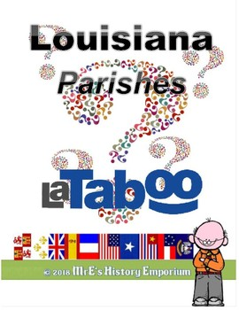 LOUISIANA LaTABOO Parishes Game: LaTaboo plays just like TaBoo game does