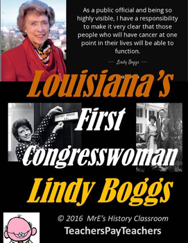 LOUISIANA  Lindy Boggs Our First Congresswoman