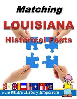 LOUISIANA  Matching Louisiana's Historical Facts GameActivity