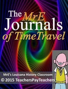 "LOUISIANA - MrEs ""Time Traveler"" Journals"