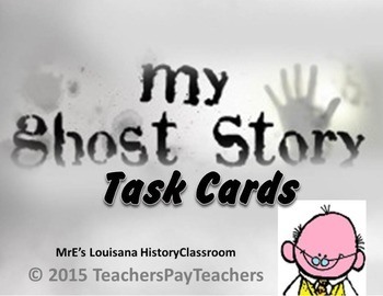 LOUISIANA - My Ghost Story Task Cards