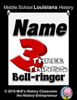 LOUISIANA  Name 3 Things Bellringers