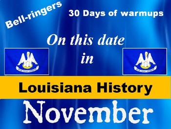 LOUISIANA On this Date in Louisiana History for November