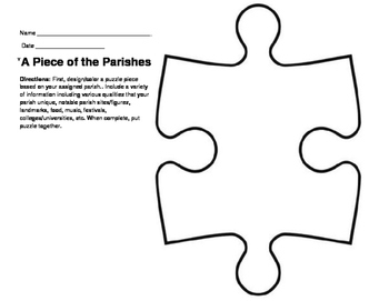 LOUISIANA Our Piece of the Parishes Puzzle