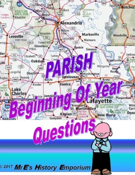 LOUISIANA Parish   Beginning of the Year questions