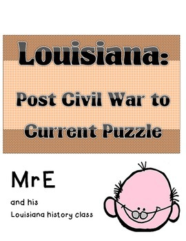 LOUISIANA - Post Civil War to Current