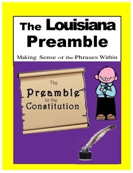 LOUISIANA - Preamble - Making Sense of the Phrases Within