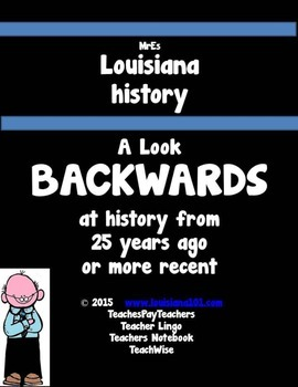 LOUISIANA - Backwards to more recent than 25 years