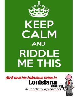 LOUISIANA - Riddle Me This?