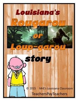LOUISIANA - Rougarou or Loup-garou Writing Assignment