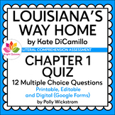 LOUISIANA'S WAY HOME  | CHAPTER 01 QUIZ  | PRINTABLE, EDIT