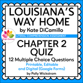LOUISIANA'S WAY HOME  | CHAPTER 02 QUIZ  | PRINTABLE, EDIT
