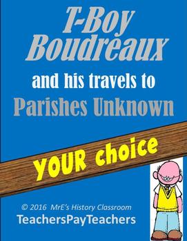 LOUISIANA  T-Boy Boudreaux's Travels to Parts(Parishes)  Unknown