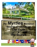 LOUISIANA  The Myrtles Plantation Reading and Questions