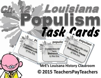 LOUISIANA - Ch. 12 Transition Era: Populism Task Cards