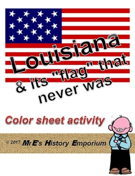 LOUISIANA   and Its Flag That Never Was