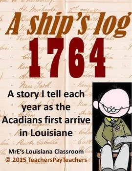 LOUISIANE - Acadian Ship's Log 1764