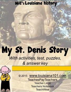 LOUISIANE - The Louis Juchereau de St. Denis Story, activities, test, etc