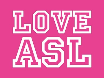 LOVE ASL. a printable poster