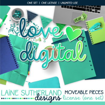 LOVE DIGITAL! Moveable Pieces License - PLEASE READ TOU BELOW
