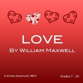 LOVE Short Story by William Maxwell: Close Reading, Figurative Language Activity