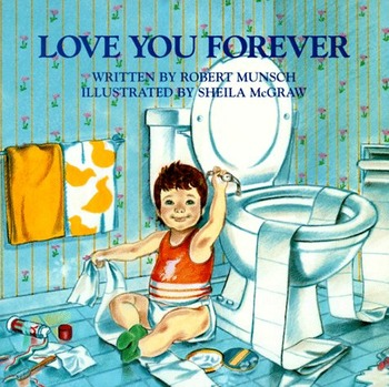 LOVE YOU FOREVER by Robert Munsch - Paperback