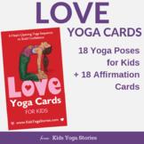 Valentine's Day LOVE Yoga Cards for Kids