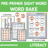 LOW PREP Pre-Primer Sight Word Bake Activity