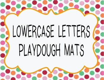 LOWER CASE LETTERS PLAY DOUGH MATS