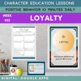 LOYALTY    Google Apps   Positive Behavior   Daily Charact