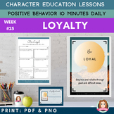 LOYALTY - Positive Behavior | Daily Character Education |