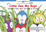 """LTR """"Come See My Bugs"""" - Interactive Leveled Reader"""