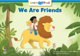 """LTR """"We Are Friends"""" - Interactive Leveled Reader"""