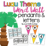LUAU Theme Word Wall Letters & Pendants