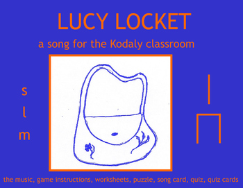 LUCY LOCKET a song for the Kodaly classroom