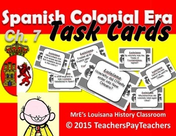 LUISIANA - Ch. 7 Spanish Colonial Era Task Cards
