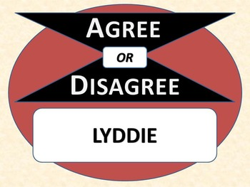 LYDDIE - Agree or Disagree Pre-reading Activity