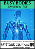 'BUSY BODIES' (Grades 3-7) Lyrics PDF: human body systems