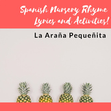 La Araña Pequeñita- Lyrics and Activities